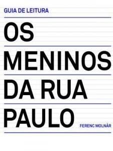 Baixar Guia de leitura ? Os meninos da rua Paulo pdf, epub, eBook