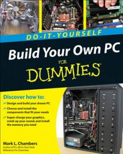 Baixar Build your own pc do-it-yourself for dummies pdf, epub, ebook