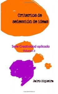 Baixar Evaluacin, seleccin y concrecin de ideas pdf, epub, eBook