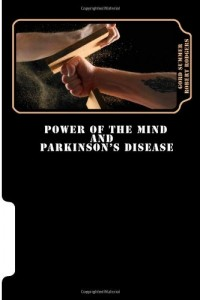 Baixar Power of the mind and parkinsons disease pdf, epub, ebook