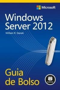Baixar Windows Server 2012: Guia de Bolso pdf, epub, ebook