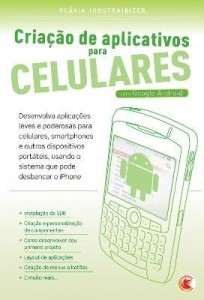 Baixar Criação de Aplicativos para Celulares – Com Google Android pdf, epub, ebook
