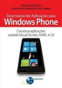 Baixar Desenvolvendo Aplicações Para o Windows Phone pdf, epub, eBook