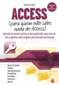 Baixar Access – Para Quem Não Sabe Nada de Access pdf, epub, ebook