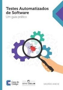 Baixar Testes automatizados de software: Um guia prático pdf, epub, ebook