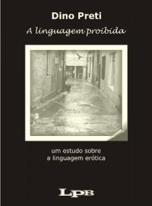 Baixar A Linguagem Proibida – Um Estudo Sobre a Linguagem Erótica pdf, epub, ebook