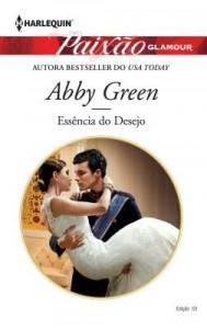 Baixar Essência do Desejo – Harlequin Paixão Glamour Ed.3 pdf, epub, ebook