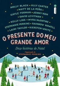 Baixar O Presente do Meu Grande Amor – Doze Histórias de Natal pdf, epub, ebook