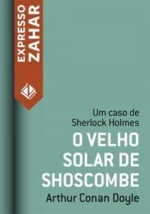 Baixar O velho solar de Shoscombe – Um caso de Sherlock Holmes pdf, epub, eBook