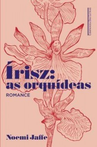 Baixar Irisz – As Orquídeas pdf, epub, ebook