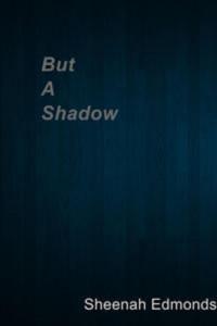 Baixar But a shadow pdf, epub, ebook
