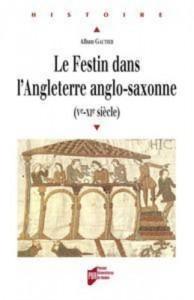 Baixar Festin dans l'angleterre anglo-saxonne, le pdf, epub, eBook
