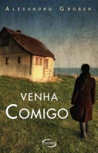 Baixar Venha Comigo – Col. Novos Talentos da Literatura Brasileira pdf, epub, eBook