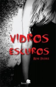 Baixar Vidros Escuros pdf, epub, ebook