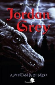 Baixar Jordan Grey – A MONTANHA DO MEDO pdf, epub, ebook