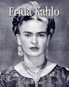 Baixar Frida kahlo: life & words pdf, epub, ebook