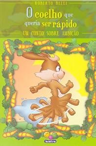 Baixar Coelho que queria ser rapido, o pdf, epub, eBook