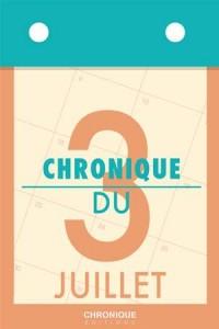 Baixar Chronique du 3 juillet pdf, epub, eBook