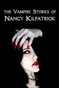 Baixar Vampire stories of nancy kilpatrick, the pdf, epub, eBook