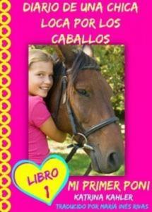 Baixar Diario de una chica loca por los caballos. mi pdf, epub, ebook
