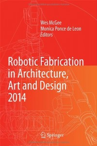 Baixar Robotic fabrication in architecture, art and pdf, epub, eBook