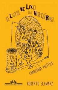 Baixar A Lata de Lixo da História – Chanchada Política pdf, epub, ebook