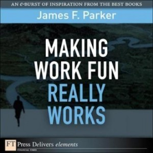 Baixar Making Work Fun Really Works pdf, epub, ebook
