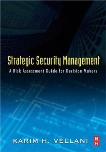 Baixar Strategic Security Management: A Risk Assessment Guide for Decision Makers pdf, epub, eBook