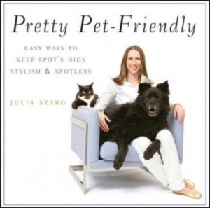 Baixar Pretty Pet-Friendly: Easy Ways to Keep Spot's Digs Stylish & Spotless pdf, epub, eBook