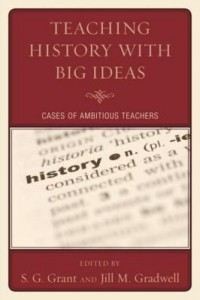 Baixar Teaching History with Big Ideas: Cases of Ambitious Teachers pdf, epub, eBook