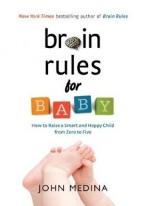 Baixar Brain Rules for Baby: How to Raise a Smart and Happy Child from Zero to Five pdf, epub, eBook
