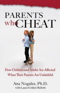 Baixar Parents Who Cheat: How Children and Adults Are Affected When Their Parents Are Unfaithful pdf, epub, eBook