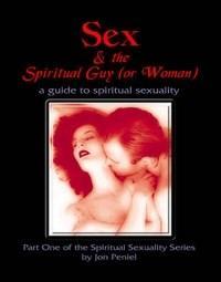 Baixar Sex And the Spiritual Guy (or Woman) pdf, epub, ebook
