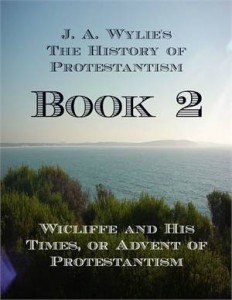 Baixar Wicliffe and his times, or advent of pdf, epub, ebook