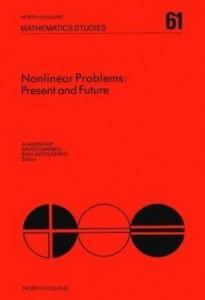 Baixar Nonlinear Problems: Present and Future: Present and Future pdf, epub, eBook