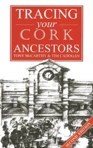 Baixar Guide to tracing your cork ancestors: 2nd pdf, epub, eBook