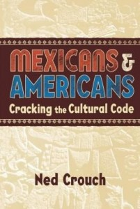 Baixar Mexicans & Americans: Cracking the Cultural Code pdf, epub, eBook