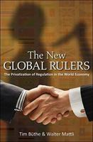 Baixar The New Global Rulers: The Privatization of Regulation in the World Economy pdf, epub, ebook