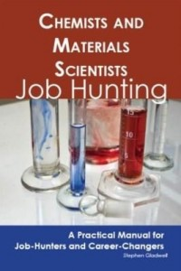 Baixar Chemists and Materials Scientists: Job Hunting – A Practical Manual for Job-Hunters and Career Chang pdf, epub, ebook