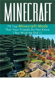 Baixar Minecraft: 70 top minecraft mods that your pdf, epub, eBook