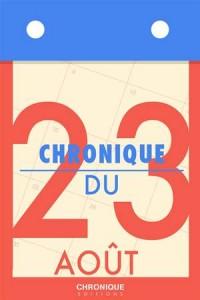 Baixar Chronique du 23 aout pdf, epub, eBook