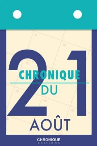 Baixar Chronique du 21 aout pdf, epub, eBook