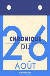 Baixar Chronique du 26 aout pdf, epub, eBook