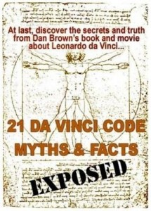 Baixar 21 Da Vinci Code Myths and Facts Exposed: At last, discover the secrets and truth about Dan Brown's pdf, epub, eBook