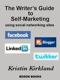 Baixar The Writer's Guide to Self-Marketing Using Social Networking Sites pdf, epub, eBook
