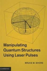 Baixar Manipulating Quantum Structures Using Laser Pulses pdf, epub, ebook