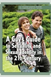 Baixar A Guy's Guide to Sexuality and Sexual Identity in the 21st Century pdf, epub, ebook