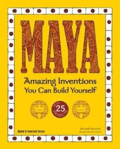 Baixar Maya: Amazing Inventions You Can Build Yourself with 25 Projects pdf, epub, eBook