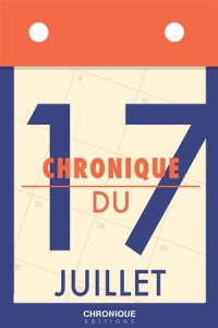 Baixar Chronique du 17 juillet pdf, epub, ebook
