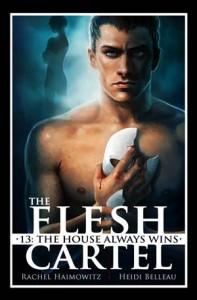 Baixar Flesh cartel #13: the house always wins, the pdf, epub, ebook
